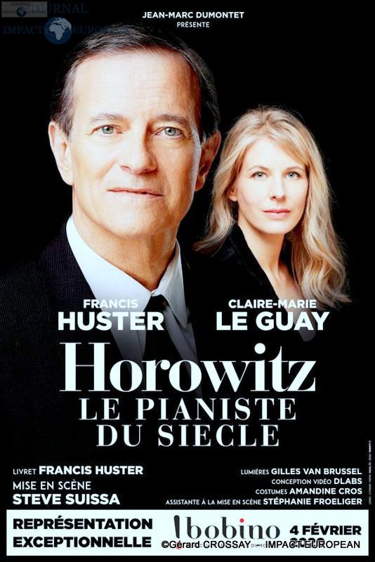 Francis Huster et Claire-Marie Le Guay font revivre Horowitz, le pianiste du siècle